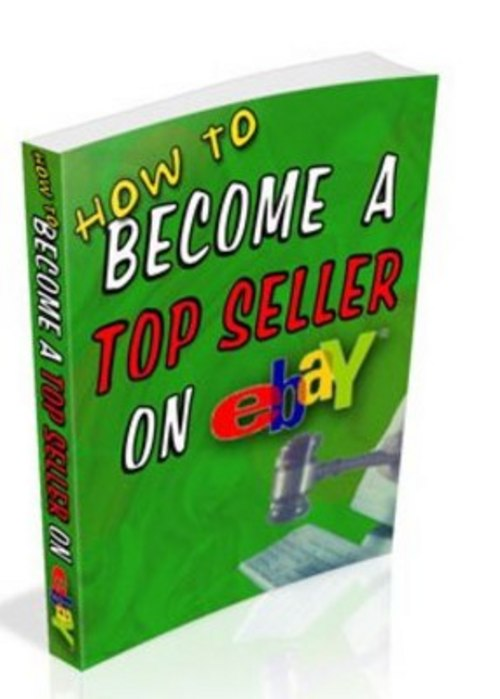 Product picture How To Become A Top Seller On Ebay